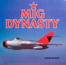MIG DYNASTY, DAVID OLIVER, 1990, NEW RUSSIAN AVIATION BOOK!  On Sale $10.49
