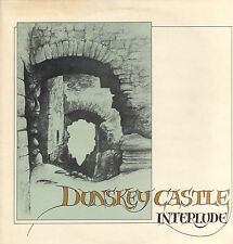 INTERLUDE ‎– DUNSKEY CASTLE (RARE 1982 DUTCH FOLK  SELF-RELEASED VINYL LP)