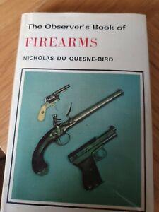 The Observer's Book of Firearms by Du Quesne-Bird, Nicholas Hardback Book The