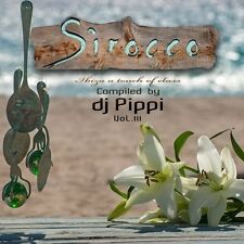 Ibiza A Touch of Class SIROCCO 3 by DJ Fifi 2016