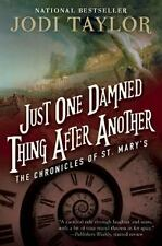 Just One Damned Thing After Another: The Chronicles of St. Mary's Book One, Tayl