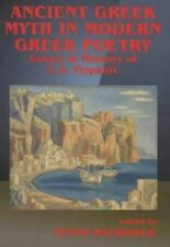 Ancient Greek Myth in Modern Greek Poetry: Essays in Memory of C.A.-ExLibrary