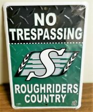 CFL Football Saskatchewan Roughriders No Trespassing Metal Fans Sign