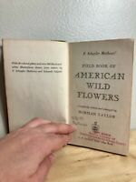 Field Book of American Wild Flowers 1955 F Schuyler Mathews G P Putnam's Sons