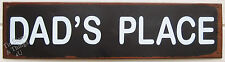 Dad's Place TIN SIGN metal garage mancave bar pub workshop father's day gift OHW