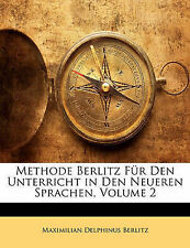 Methode Berlitz Für Den Unterricht in Den Neueren Sprachen, Volume 2 (German Edi