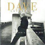 DAVE - Tout le plaisir a été pour moi - CD Album