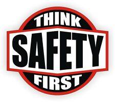 Think Safety First Hard Hat Sticker  Label  Helmet Decal  1st Laborer USA