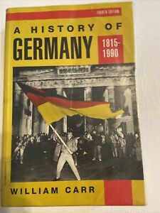 A History Of Germany 1815-1990 Fourth Edition. Has Pencil Study Notes