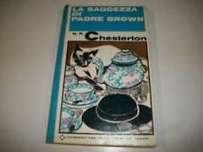 G.K.CHESTERTON:LA SAGGEZZA DI PADRE BROWN.GARZANTI 1966 ROMANZI FAMOSI 54!BELLO!