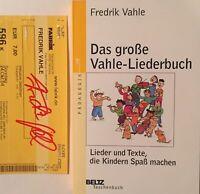 Frederik Vahle 3x signiert Buch Lieder Original Unterschrift Signatur Autogramm