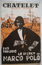 PROGRAMME THEATRE * CHATELET * LE SECRET DE MARCO POLO LOUIS MARIANO - 1958