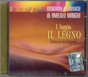 """AMEDEO MINGHI - RARO CD CELOPHANATO """" IL LEGNO ( MUSICOTERAPIA ) """""""