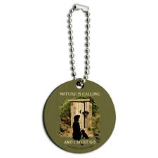 Nature is Calling I Must Go Outhouse Wood Wooden Round Keychain