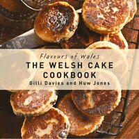 The Welsh Cake Cookbook by Gilli Davies 9781910862025 | Brand New