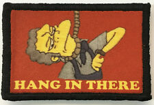 "The Simpsons Moe ""Hang In There"" Morale Patch Tactical Military Army Funny Flag"