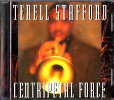 TERELL STAFFORD- Centripetal Force- 1997 Jazz CD- John Clark/Ron Blake