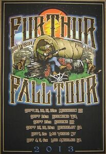 FURTHUR POSTER FALL TOUR 2013 . PHIL LESH BOB WEIR GRATEFUL DEAD DEAD & CO
