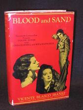 Vicente Blasco Ibanez - BLOOD AND SAND - Twentieth Century-Fox Movie Tie-in w/DJ