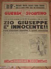 GUERIN SPORTIVO 1957/15 ZIO GIUSEPPE BERNARDINI è INNOCENTE
