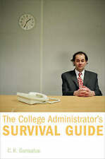 The College Administrator's Survival Guide-ExLibrary