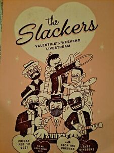 THE SLACKERS LIVESTREAM POSTER FROM VALENTINES 2021 BROADCAST SALE