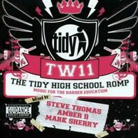 THE TIDY HIGH SCHOOL ROMP TW11 Mixed By Steve Thomas, Amber D 3CDs (NEW)