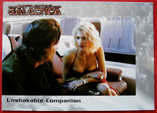 BATTLESTAR GALACTICA - Premiere Edition - Card #45 - Unshakable Companion