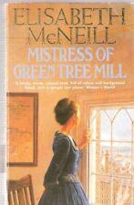 Mistress of Green Tree Mill By Elisabeth McNeill. 9780747235668