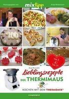 MIXtipp: Lieblingsrezepte der Thermimaus von Anja Krandick (2016, Taschenbuch)