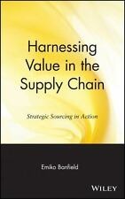Operations Management: Harnessing Value in the Supply Chain : Strategic...