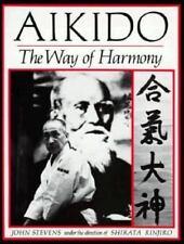 Aikido The Way of Harmony - John Stevens/Shirata Rinjiro - Large PB