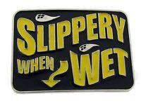 Slippery When wet Belt Buckle Mens Womens Graffiti Metal Fashion Costume Western