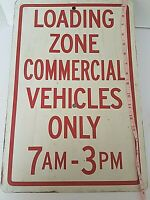"""Vintage LOADING ZONE COMMERCIAL VEHIClES Original Metal Street Sign 18"""" x 12"""""""