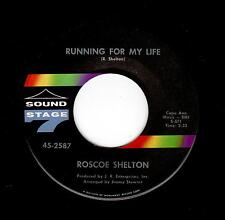 NORTHERN SOUL/DEEP SOUL-ROSCOE SHELTON-RUNNING FOR MY LIFE/THERE'S A HEARTBREAK