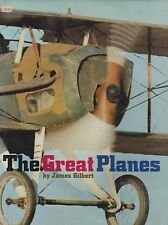 The Great Planes by James Gilbert (SPAD, Tin Goose, Piper Cub, Zlin, F-86, ETC.)