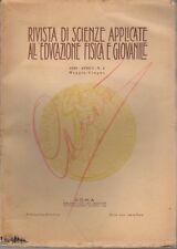 Rivista di scienze applicate all'educazione fisica e giovanile: Anno I (1930): N