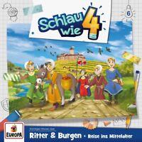 SCHLAU WIE VIER - 006/RITTER UND BURGEN.REISE INS MITTELALTER   CD NEU