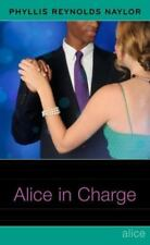 Alice in Charge by Phyllis Reynolds Naylor (2010, Hardcover).  Age 14+