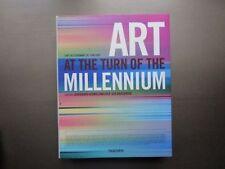 L'Art au tournant de l'An 2000,  Taschen, 1999. 1st edition.