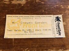 Mr. Crowes Garden Ticket Stub- March 15, 2005 @ Higher Ground, S. Burlington, VT