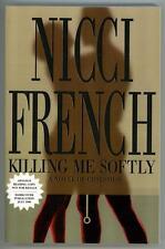 Killing Me Softly by Nicci french (ARC)- High Grade