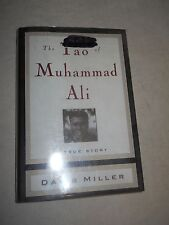 The Tao Of Muhammad Ali - A true Story by Davis Miller 1996,Hardcover