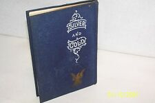 Silver and Gold by Trumbull White Globe Bible Publishing 1895 hardcover W/jacket