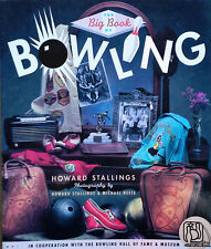 BIG BOOK OF BOWLING - HOWARD STALLINGS - 1995 PAPERBACK