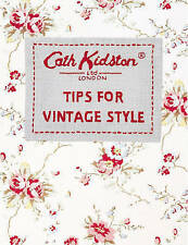 Tips For Vintage Style,CATH KIDSTON,Excellent Book mon0000096893