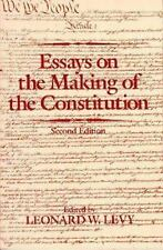 Essays on the Making of the Constitution by Leonard W. Levy (1987, Paperback,...