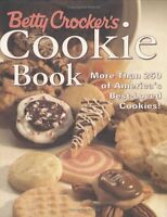 Betty Crockers Cookie Book: More than 250 of Amer