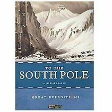 To the South Pole (Great Expeditions)-ExLibrary