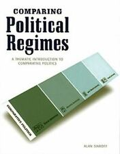 Comparing Political Regimes: A Thematic Introduction to Comparative Politics, ,